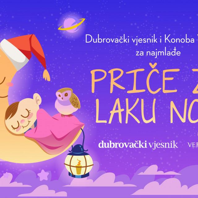 Dubrovački vjesnik u suradnji sa Konobom Veranda svake srijede i petka u 18 sati donosi Priče za laku noć koje će našim najmlađima čitati poznata lica iz društvenog života Dubrovnika i njegove županije