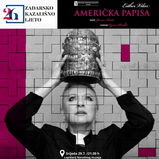 AMERIČKA PAPISA u režiji Ozrena Prohića i izvedbi sjajne glumice Jasne Ančić