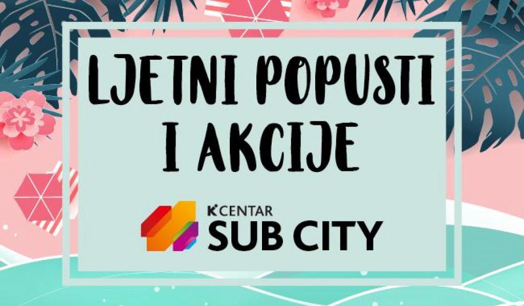 PROMO - SUB CITY - ljetni popusti i akcije