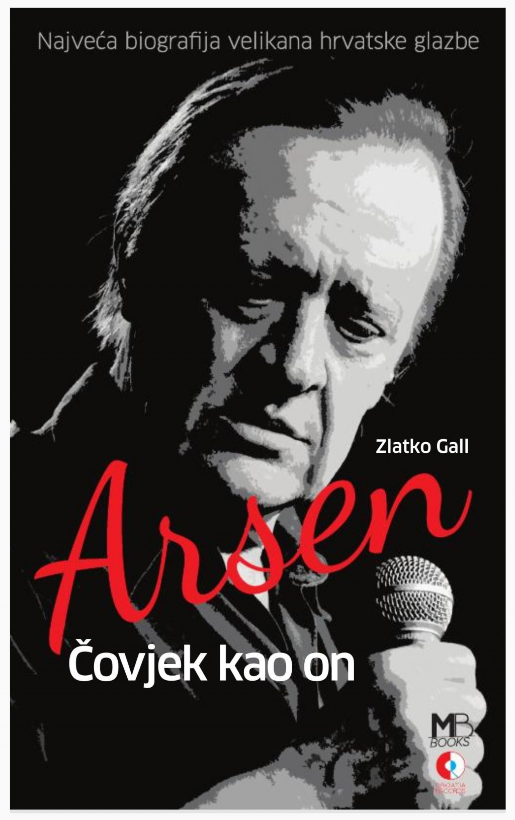 Zlatko Gall: 'Arsen – Čovjek kao on' (Media Bar/Croatia Records, Zagreb)<br /> <br />