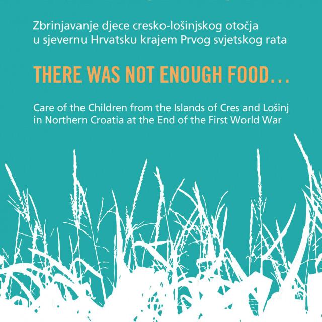 Rat i suša 1917. uzrokovali su veliku glad u Istri, Dalmaciji i Hercegovini