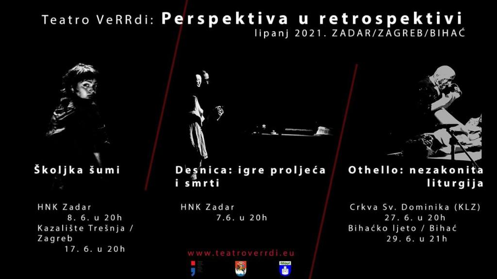 Teatro VeRRdi: Perspektiva u retrospektivi<br /> lipanj 2021.<br /> ZADAR/ZAGREB/BIHAĆ