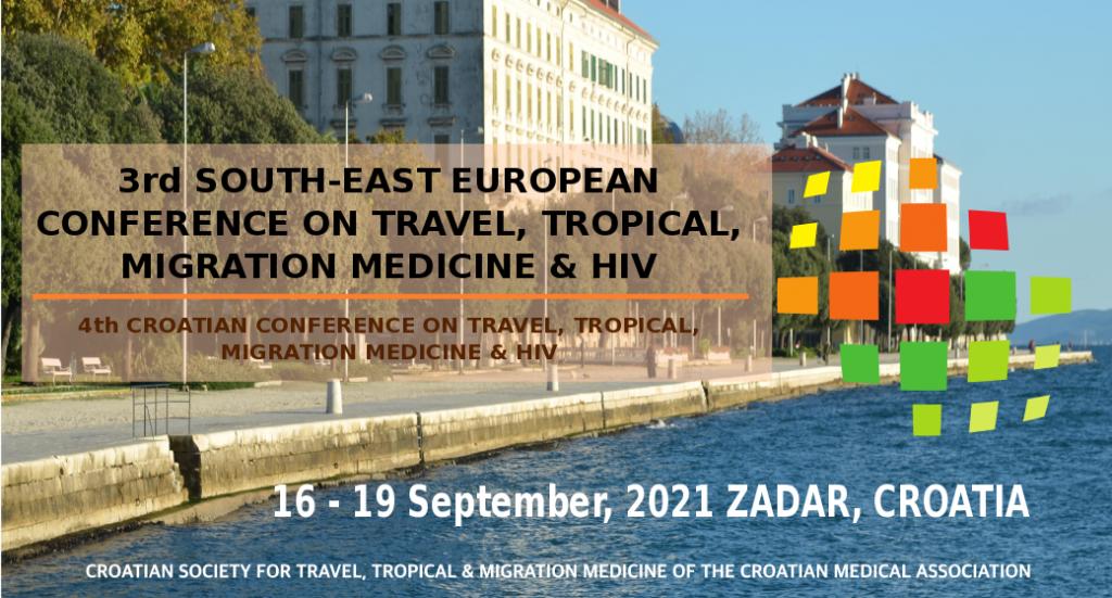 Zadar je domaćin 3. konferencije za putničku, tropsku i migracijsku medicinu i HIV uJugoistočnoj Europi